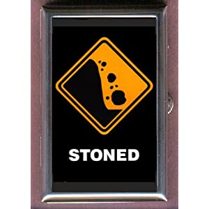STONED FUNNY ROAD SIGN PARODY Coin, Mint or Pill Box: Made