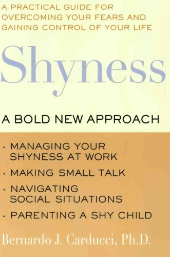 Shyness: A Bold New Approach (Bold New World compare prices)
