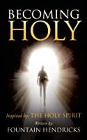 Becoming Holy