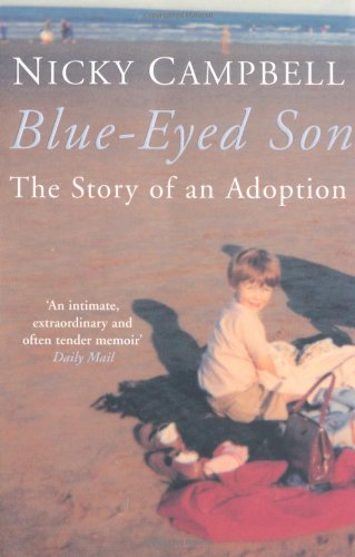 Blue-Eyed Son: The Story of an Adoption