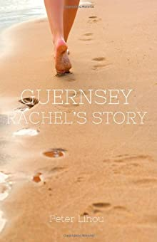 Guernsey: Rachel&#8217;s Story