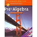 Pre-algebra California Teacher's Edition