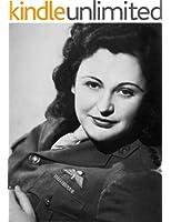 WW II: NANCY WAKE - FIGHTER * LOVER * LEGEND