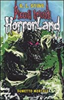 Fumetto mortale. Horrorland: 17