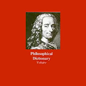 Philosophical Dictionary | [Voltaire]