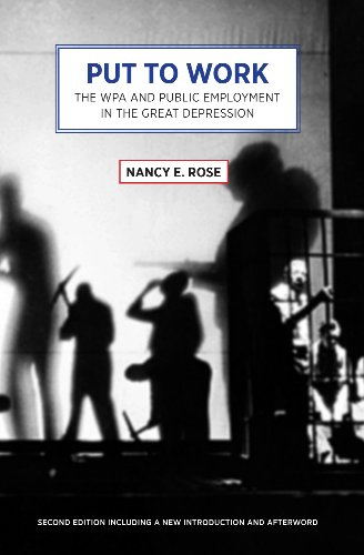 Put to Work: The WPA and Public Employment in the Great Depression