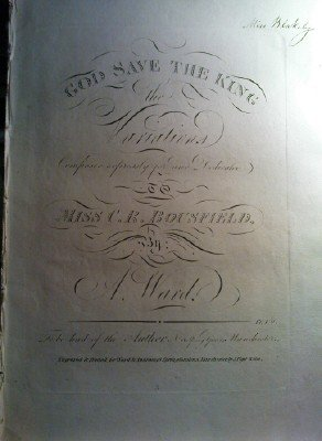 God Save The King: The Variations Composed Expressly for and Dedicated to Miss C R Bousfield, by A Ward