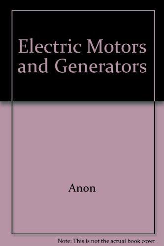 Electric Motors And Generators