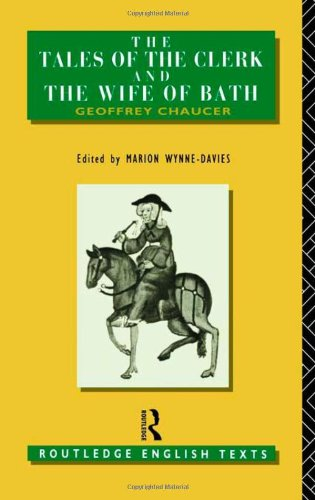 The Tales of The Clerk and The Wife of Bath (Routledge...