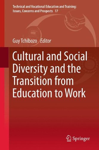 Cultural and Social Diversity and the Transition from Education to Work (Technical and Vocational Education and Training