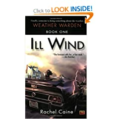 Ill Wind: Book One of the Weather Warden by Rachel Caine