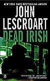 Dead Irish (Dismas Hardy) (1574903586) by Lescroart, John T.
