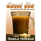 Sweet Tea (Second book in The Tea Series)by Sheila Horgan