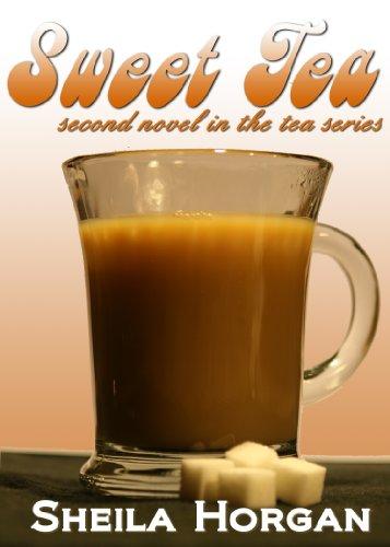 Sweet Tea (Second book in The Tea Series)