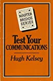 img - for Test Your Communications (Master Bridge Series) book / textbook / text book