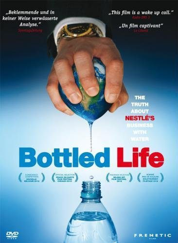 Bottled Life ( Bottled Life: Nestle's Business with Water ) [ Origine Svizzera, Nessuna Lingua Italiana ]