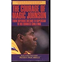 The Courage of Magic Johnson
