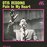 Otis Redding Pain in My Heart