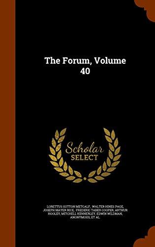 The Forum, Volume 40
