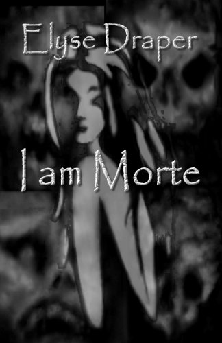 E-book - I am Morte by Elyse Draper