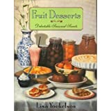 Fruit Desserts: Delectable Seasonal Sweets (0060164522) by Yockelson, Lisa