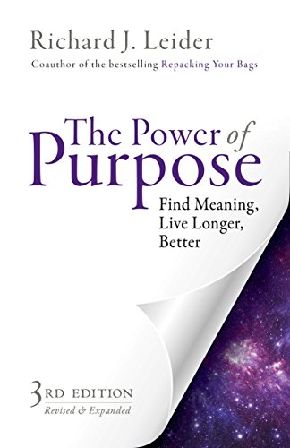 The Power of Purpose: Find Meaning, Live Longer, Better PDF