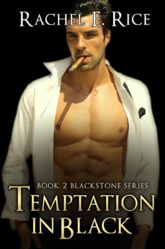Book: Temptation In Black (Blackstone) by Rachel E. Rice