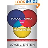 School, Family, and Community Partnerships: Preparing Educators and Improving Schools