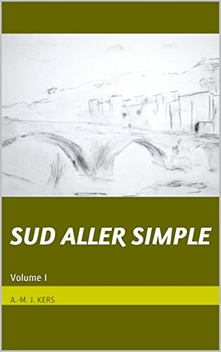 Couverture du livre Sud aller simple: Volume I