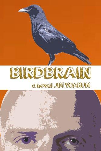 Book: Birdbrain by Jim Yoakum