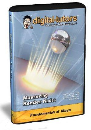 Mastering Maya Render Nodes