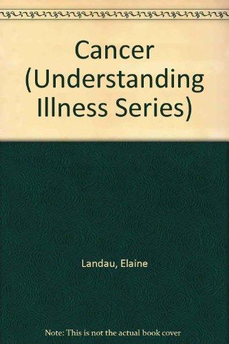 Cancer (Understanding Illness)