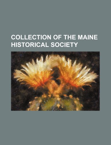 Collection of the Maine Historical Society