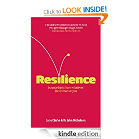 Resilience: Bounce back from whatever life throws at you