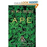 The Well Dressed Ape Natural History of Myself byHolmes