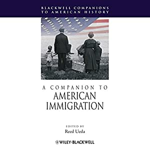 A Companion to American Immigration Audiobook