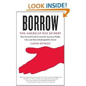 Borrow: The American Way of Debt (Vintage Original)
