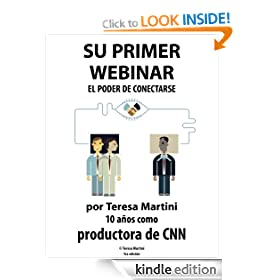Su Primer Webinar: El poder de conectarse (Spanish Edition)