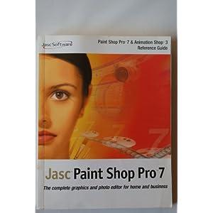 eBook Cover für  JASC PAINT SHOP PRO 7 PAINT SHOP PRO 7 PAINT SHOP PRO 7 amp ANIMATION SHOP 3 REFERENCE GUIDE