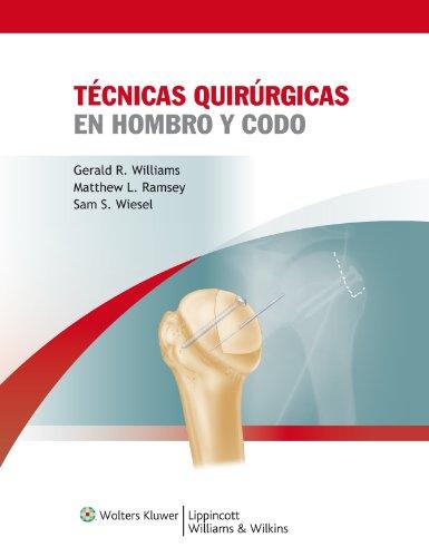Sam W. Wiesel - Tecnicas quirurgicas en hombro y codo