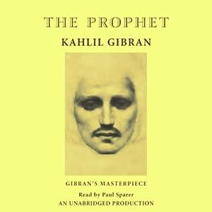 The Prophet | [Kahlil Gibran]