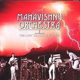 The Lost Trident Sessions by Mahavishnu Orchestra [Music CD]