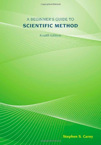 A Beginner's Guide to Scientific Method , 4th Edition