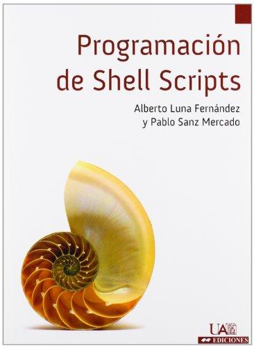 Programación de Shell Scripts (Cuadernos de Apoyo)