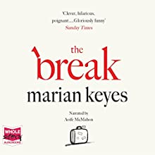 The Break Audiobook by Marian Keyes Narrated by Aoife McMahon