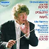 Orchestrations by Zoltán Kocsis of Works by Debussy & Ravel