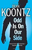 Dean Koontz Odd is on Our Side