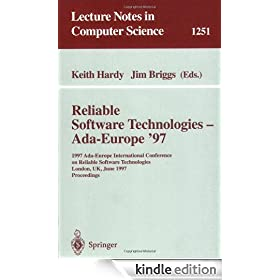 Reliable Software Technologies - Ada-Europe '97: 1997 Ada-Europe International Conference on Reliable Software Technologies, London, UK, June 2-6, 1997. ... (Lecture Notes in Computer Science)