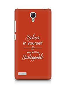 AMEZ believe in yourself and you will be unstoppable Back Cover For Xiaomi Redmi Note 4G