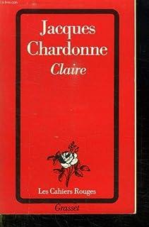 Claire, Chardonne, Jacques